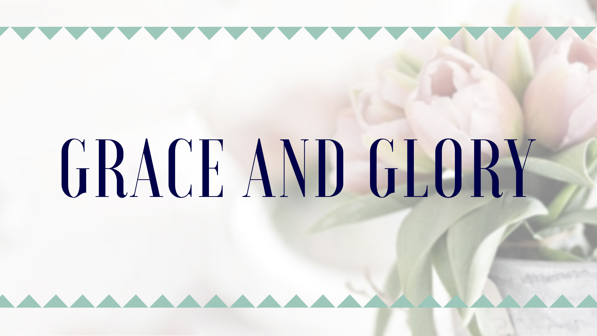 Grace and Glory: Womens Conference 2018 Session 4